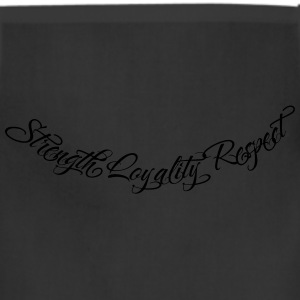 Strength Loyality Respect 2 Hoodies - Adjustable Apron