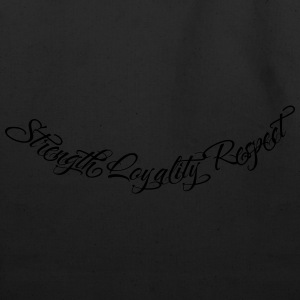 Strength Loyality Respect 2 Hoodies - Eco-Friendly Cotton Tote