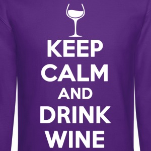 keep calm and drink wine - Crewneck Sweatshirt