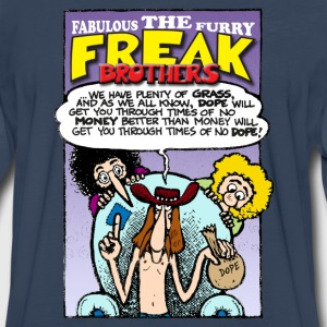 Fabulous Furry Freak Brothers Dope Quote - Men's Premium Long Sleeve T-Shirt