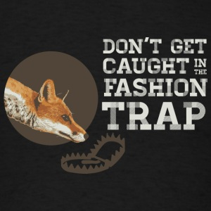 Don't Get Caught in the Fashion Trap Caps - Men's T-Shirt