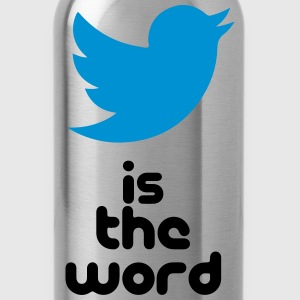 bird is the word Women's T-Shirts - Water Bottle