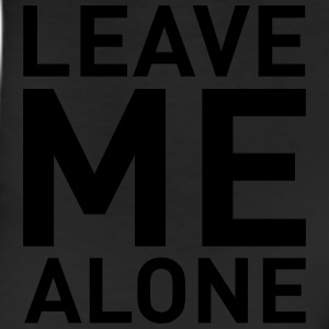 Leave Me Alone (Vektor) T-Shirts - Leggings