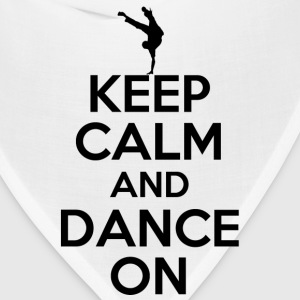 keep calm and dance on - Bandana