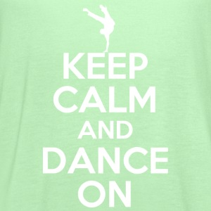 keep calm and dance on - Women's Flowy Tank Top by Bella