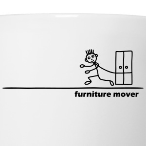 Furniture Mover with Text T-Shirts - Coffee/Tea Mug