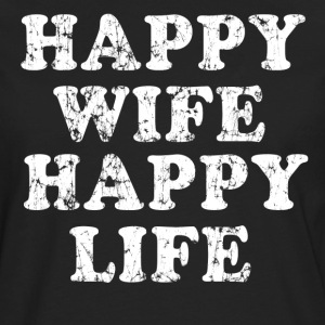 Happy Wife Happy Life - Men's Premium Long Sleeve T-Shirt