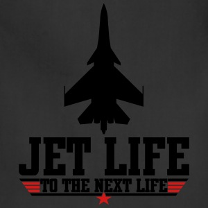 Jet life to the next life T-Shirts - Adjustable Apron