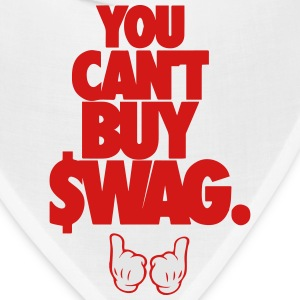 You can't buy swag. T-Shirts - Bandana