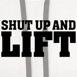 Shut Up And Lift Women's T-Shirts - Contrast Hoodie