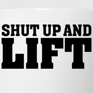 Shut Up And Lift Women's T-Shirts - Coffee/Tea Mug