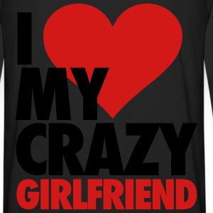 I Love My Crazy Girlfriend Zip Hoodies & Jackets - Men's Premium Long Sleeve T-Shirt