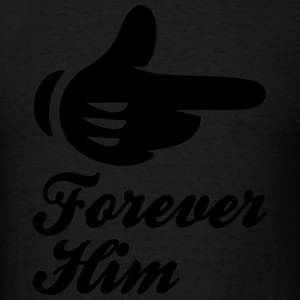 forever him Hoodies - Men's T-Shirt