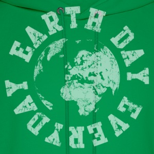 Earth Day Everyday - Men's Hoodie