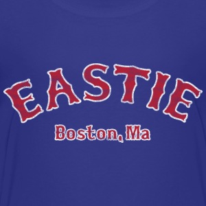 Eastie Boston Sweatshirts - Toddler Premium T-Shirt