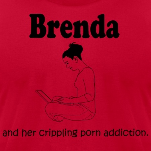 Brenda: Crippling Porn Problem Hoodies - Men's T-Shirt by American Apparel