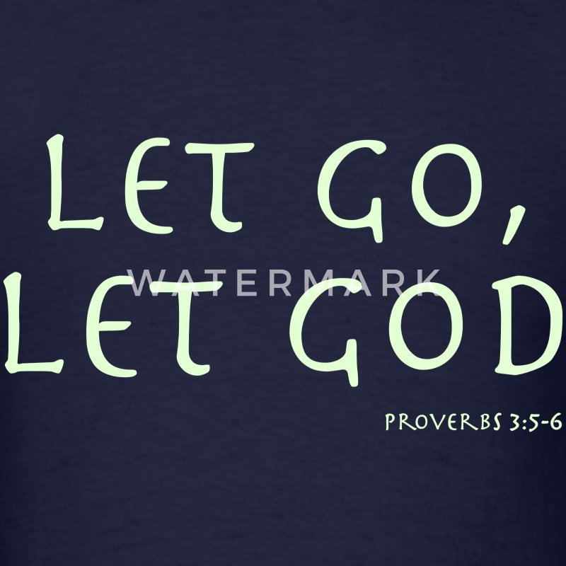 LET GO, LET GOD - S1 T-Shirts - Men's T-Shirt