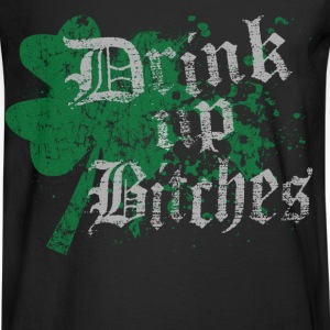 Funny St Patrick's Day Drink Up Bitches - Men's Long Sleeve T-Shirt