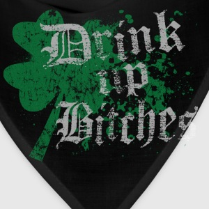 Funny St Patrick's Day Drink Up Bitches - Bandana