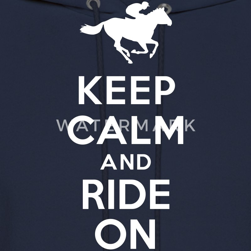 Keep calm and ride on Horse Hoodies - Men's Hoodie