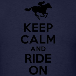 Keep calm and ride on Horse Hoodies - Men's T-Shirt