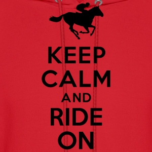 Keep calm and ride on Horse Women's T-Shirts - Men's Hoodie