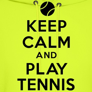 Keep calm and play tennis T-Shirts - Men's Hoodie