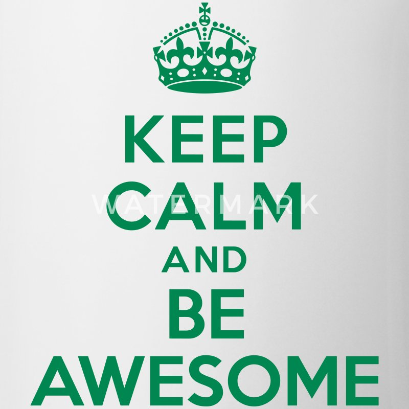 Keep calm and be awesome Bottles & Mugs - Coffee/Tea Mug