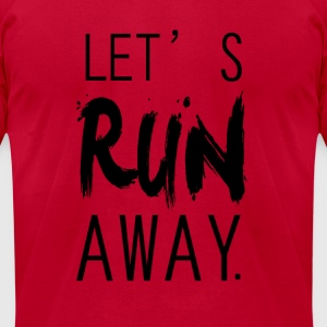 lets run away Long Sleeve Shirts - Men's T-Shirt by American Apparel
