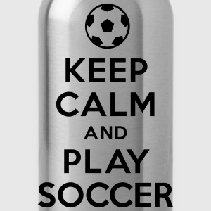 Keep calm and play soccer Hoodies - Water Bottle