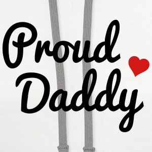 Proud Daddy T-Shirts - Contrast Hoodie