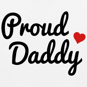 Proud Daddy T-Shirts - Men's Premium Tank