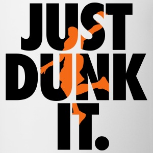 Basketball: Just dunk it T-Shirts - Coffee/Tea Mug