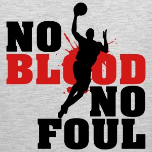 Baskettball: No blood no foul T-Shirts - Men's Premium Tank