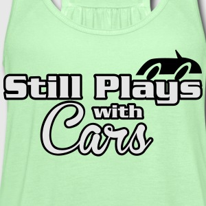 Still plays with cars T-Shirts - Women's Flowy Tank Top by Bella