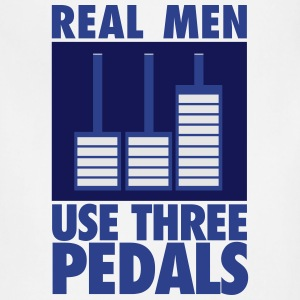 Real men use three pedals T-Shirts - Adjustable Apron