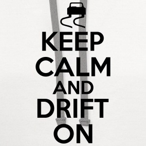 Keep calm and drift on T-Shirts - Contrast Hoodie