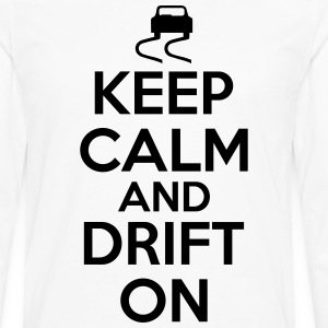 Keep calm and drift on T-Shirts - Men's Premium Long Sleeve T-Shirt
