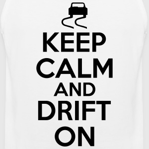 Keep calm and drift on T-Shirts - Men's Premium Tank