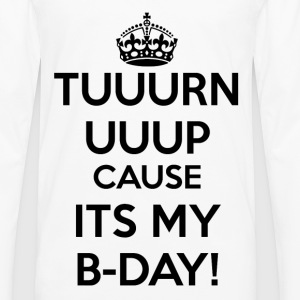 It's my birthday Women's T-Shirts - Men's Premium Long Sleeve T-Shirt