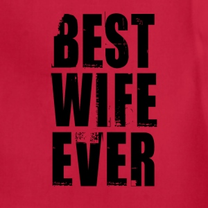 BEST WIFE EVER Women's T-Shirts - Adjustable Apron