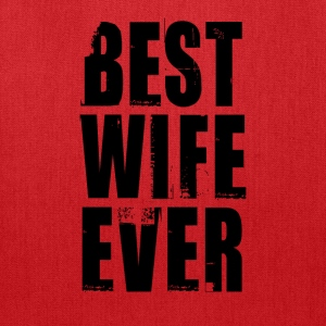 BEST WIFE EVER Women's T-Shirts - Tote Bag