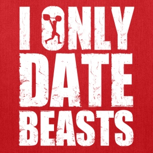 im_only_date_beasts Women's T-Shirts - Tote Bag