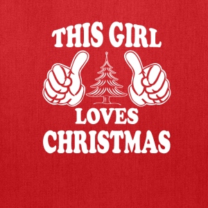 THIS GIRL LOVES CHRISTMAS Women's T-Shirts - Tote Bag