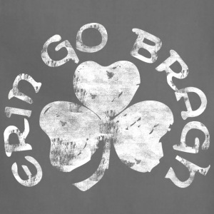 Erin Go Bragh T-Shirts - Adjustable Apron