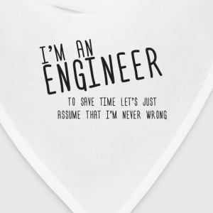 i'm an engineer  - Bandana