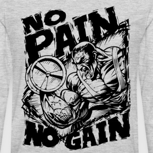 Funny Gym Shirt - No Pain No Gain T-Shirts - Men's Premium Long Sleeve T-Shirt