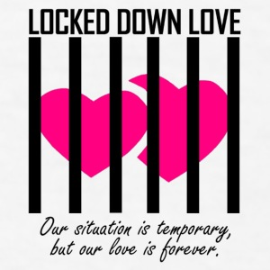 Locked Down Love - Black/Pink Mugs & Drinkware - Men's T-Shirt