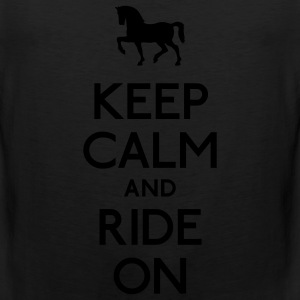 keep calm and ride on Women's T-Shirts - Men's Premium Tank