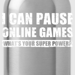 i_can_pause_online_games T-Shirts - Water Bottle